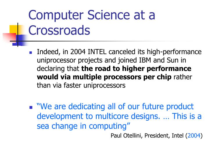 Computer Science at a Crossroads