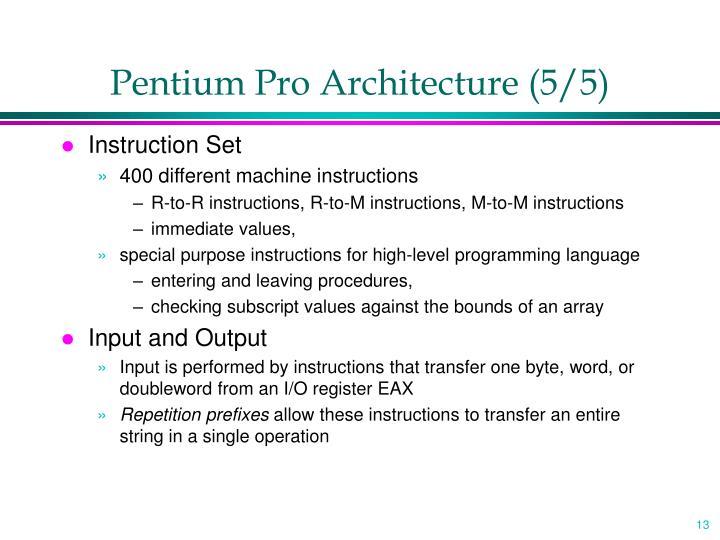 Pentium Pro Architecture (5/5)