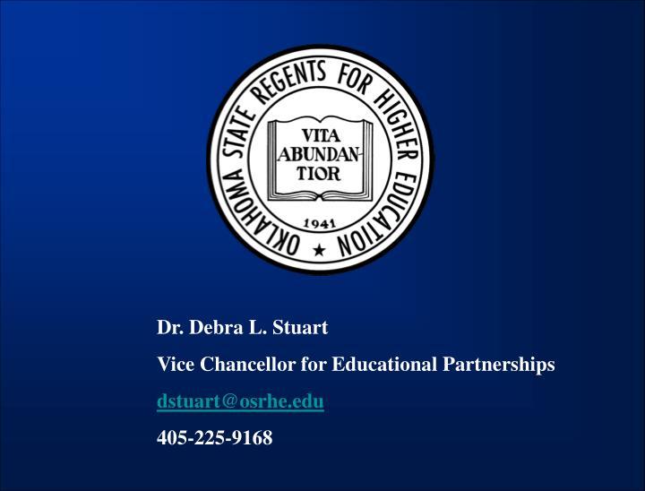Dr. Debra L. Stuart
