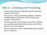 aos 2 creating and presenting