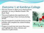 outcome 1 at kambrya college