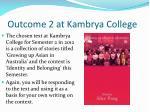 outcome 2 at kambrya college