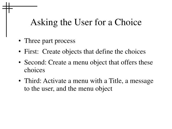 Asking the User for a Choice