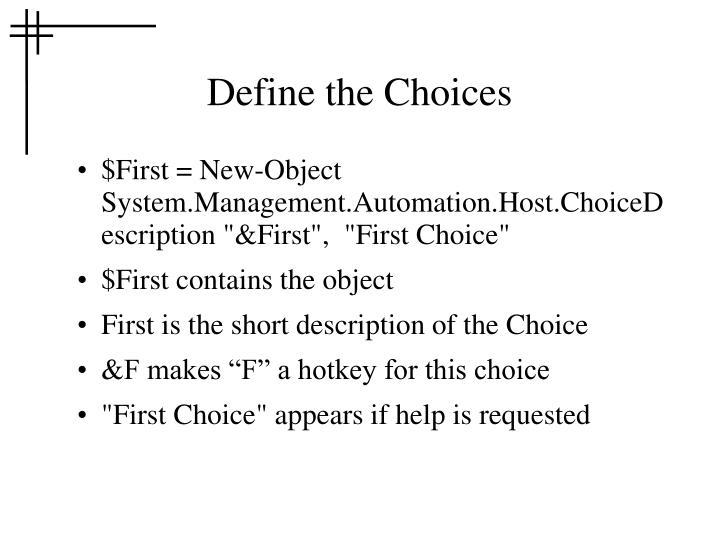 Define the Choices