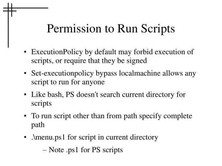 Permission to Run Scripts