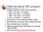 a little bit about vrc program