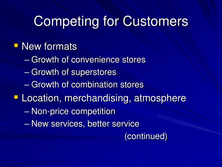 Competing for Customers