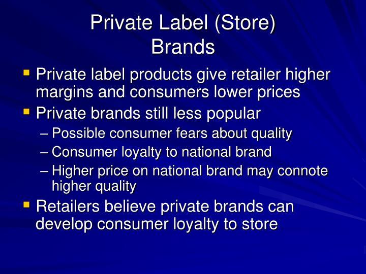 Private Label (Store)