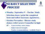 subject selection process