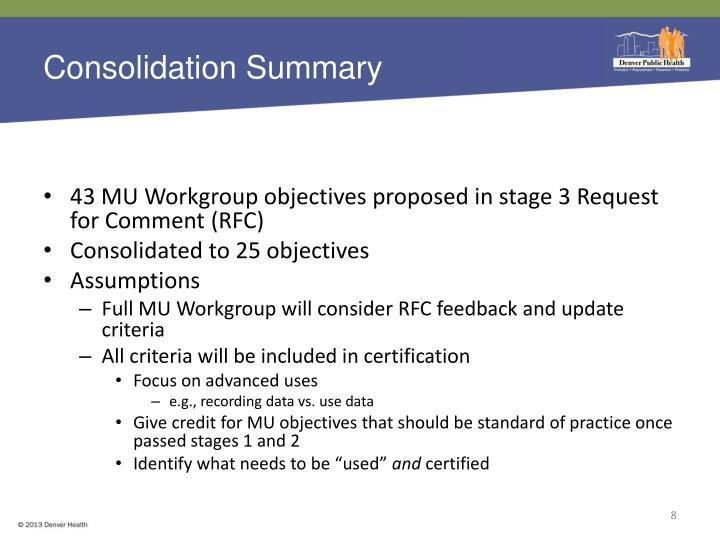 Consolidation Summary