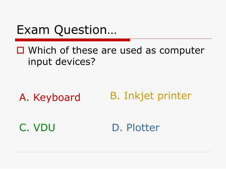 Exam Question…