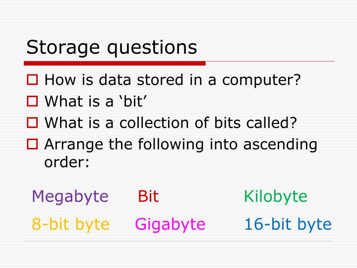 Storage questions