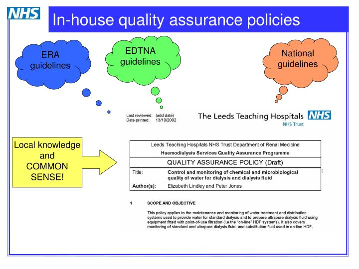 In-house quality assurance policies