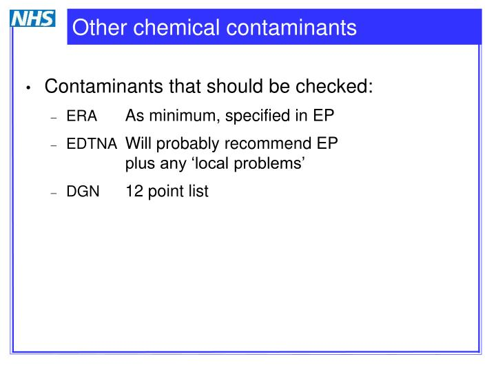 Other chemical contaminants