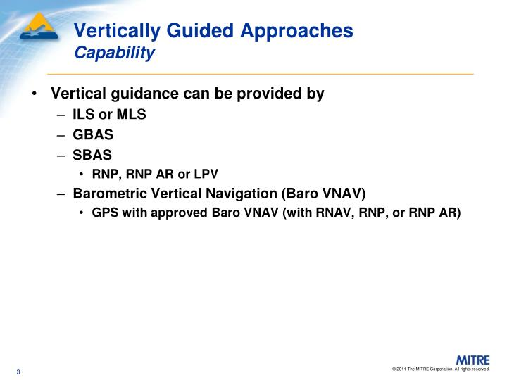 Vertically guided approaches capability