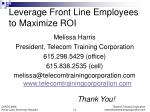 leverage front line employees to maximize roi1