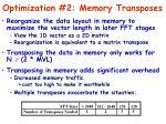 optimization 2 memory transposes