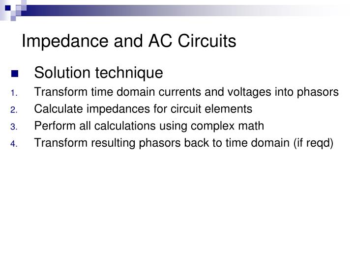 Impedance and AC Circuits