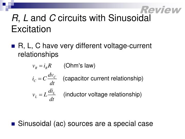 R l and c circuits with sinusoidal excitation