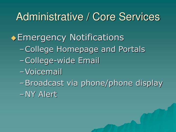 Administrative / Core Services