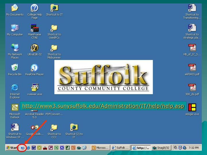 http://www3.sunysuffolk.edu/Administration/IT/help/help.asp