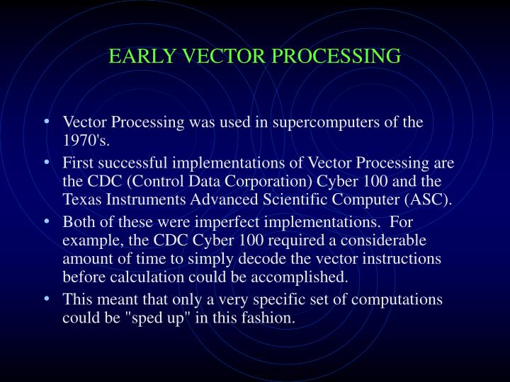 Early vector processing