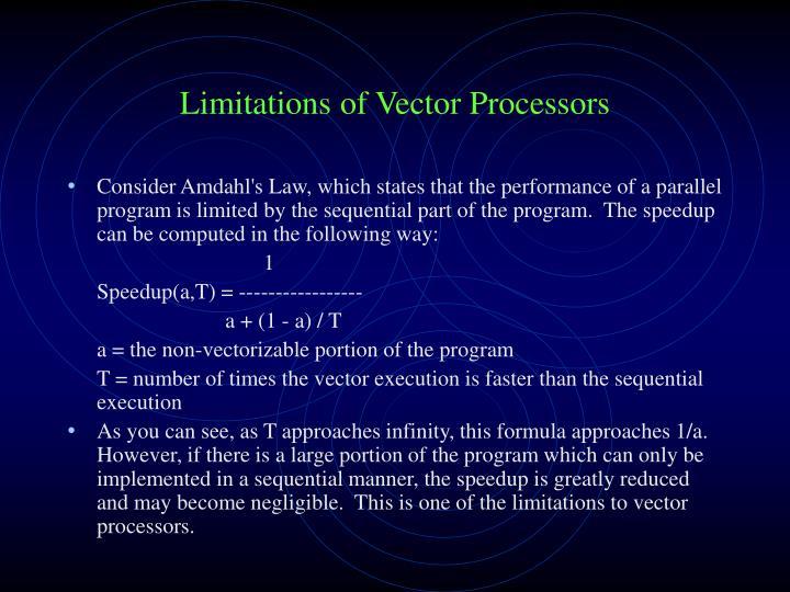 Limitations of Vector Processors