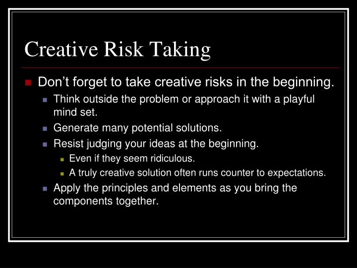 Creative Risk Taking