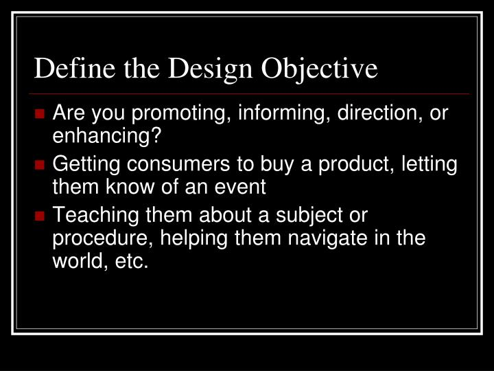 Define the design objective