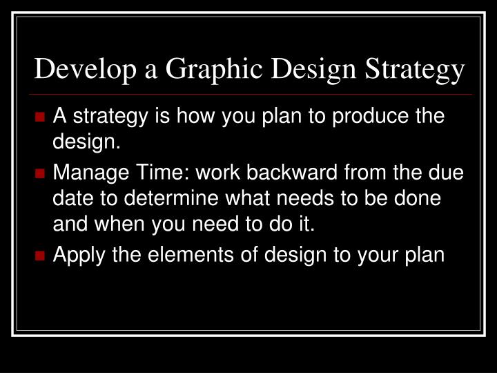 Develop a Graphic Design Strategy
