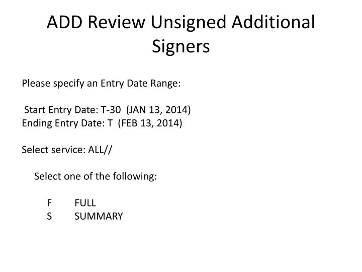 ADD Review Unsigned Additional
