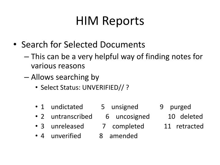HIM Reports