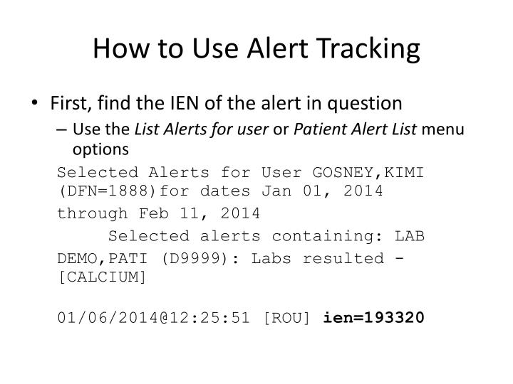 How to Use Alert Tracking