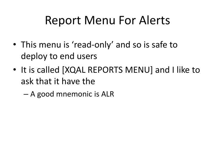 Report Menu For Alerts