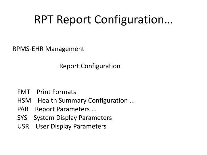 RPT Report Configuration…
