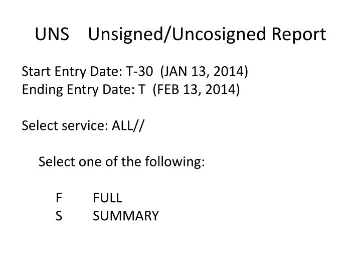 UNS    Unsigned/