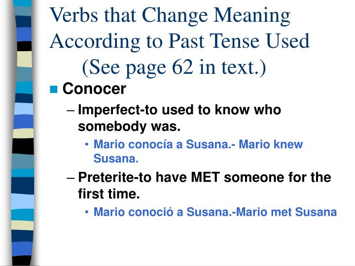 Verbs that Change Meaning According to Past Tense Used