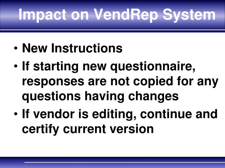 Impact on VendRep System