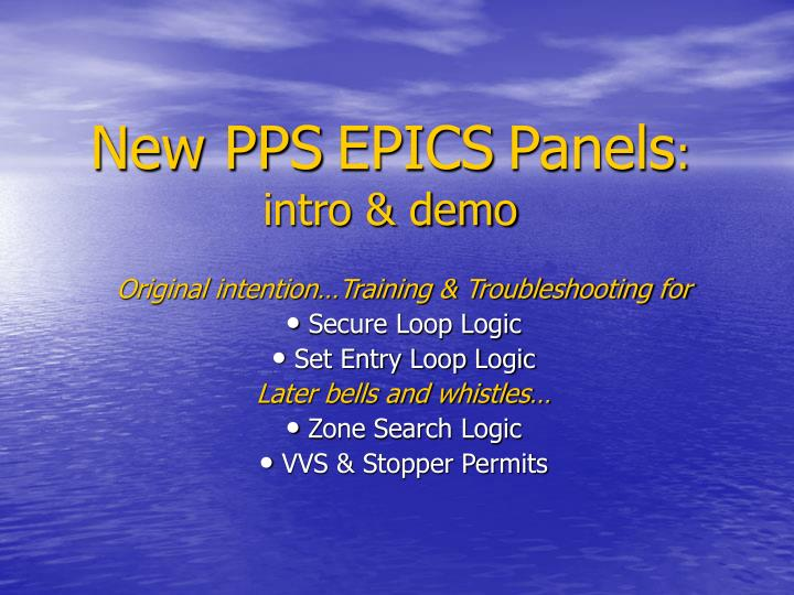 new pps epics panels intro demo n.