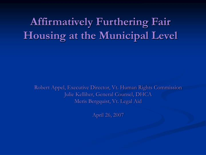 affirmatively furthering fair housing at the municipal level n.