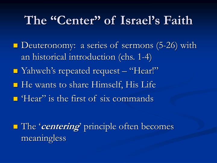"""The """"Center"""" of Israel's Faith"""