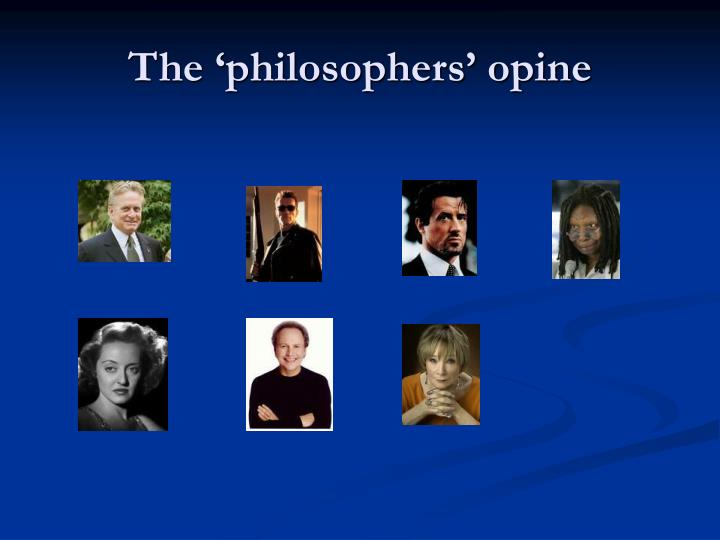 The 'philosophers' opine