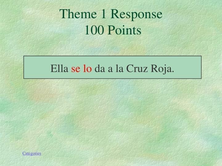 Theme 1 Response