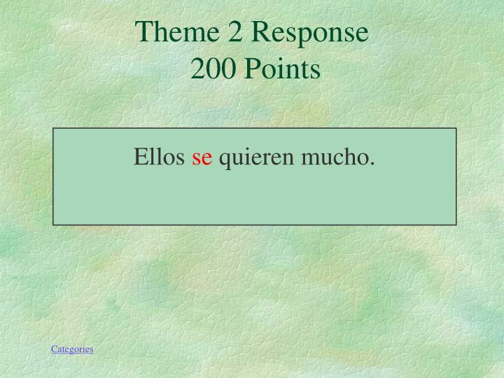Theme 2 Response