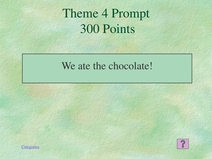 Theme 4 Prompt