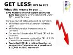 get less rpi to cpi what this means to you