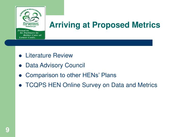 Arriving at Proposed Metrics