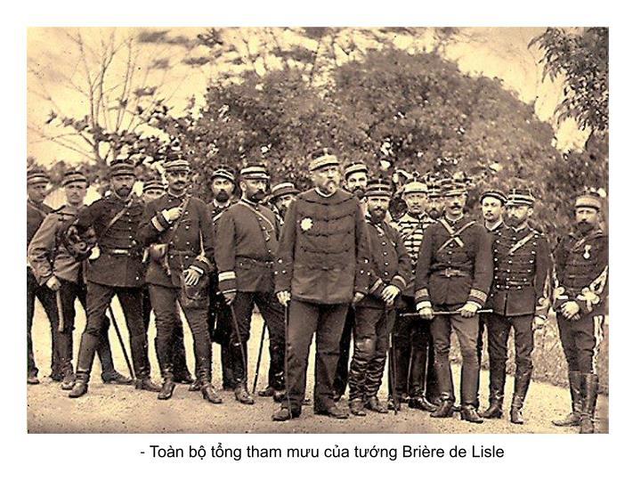 - Toàn bộ tổng tham mưu của tướng Brière de Lisle