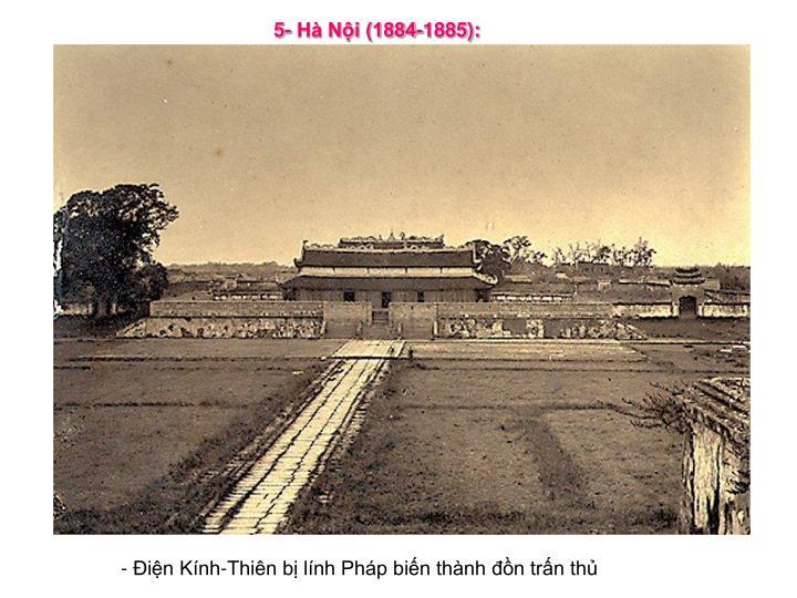5- Hà Nội (1884-1885):