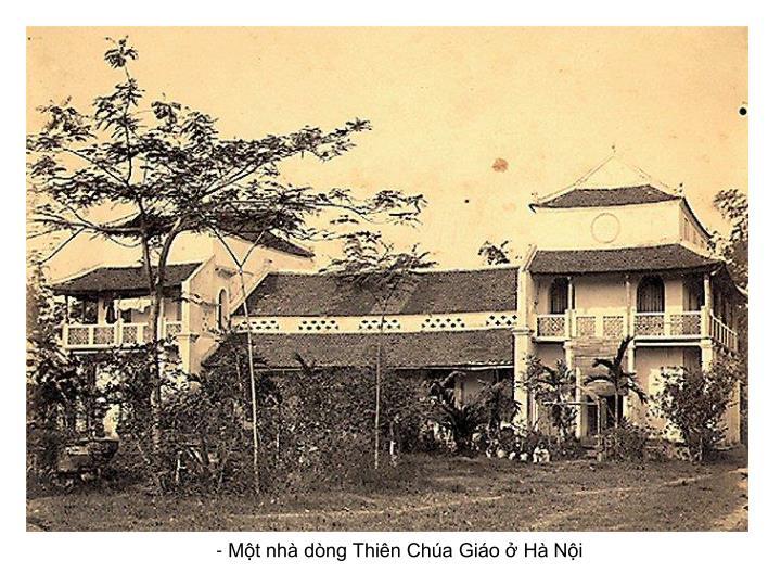 - Một nhà dòng Thiên Chúa Giáo ở Hà Nội